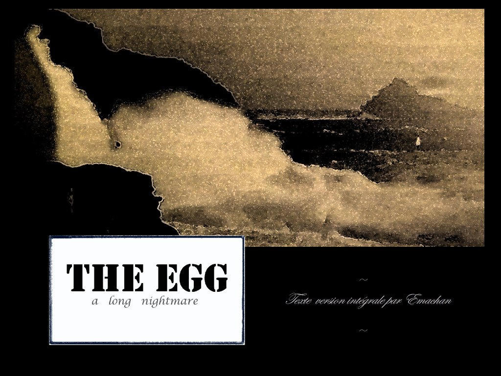 The EGG - a long nightmare image 2B