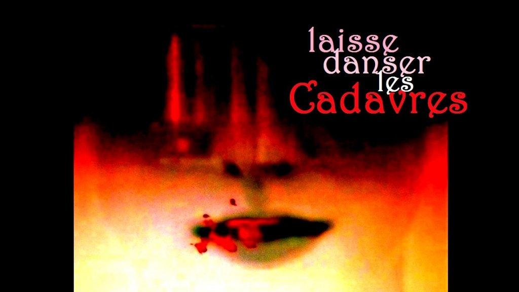 laisse danser les cadavres yt-miniature3B