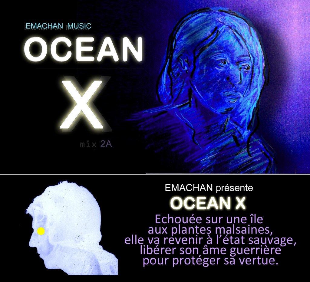 Emachan présente OCEAN X (image1F)