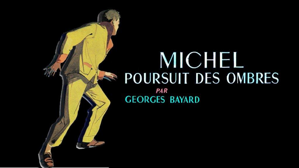 Michel poursuit des ombres (vidéo test) montage2